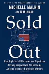 Sold Out (2015) written by Michelle Malkin and John Miano